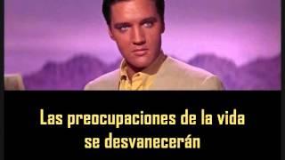 Download Lagu ELVIS PRESLEY - Today, tomorrow and forever  ( con subtitulos en español ) BEST SOUND Mp3