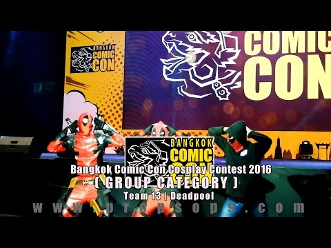 Bangkok Comic Con 2016 Cosplay Contest – Team 13 | Deadpool