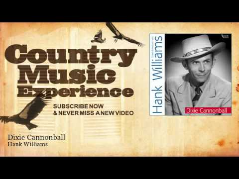����� Hank Williams - Dixie Cannonball