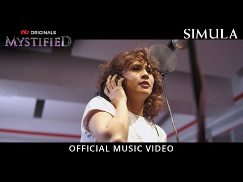 MYSTIFIED | Simula | Official Music Video | iflix