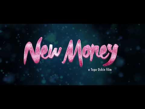 NEW MONEY - A Tope Oshin film TEASER