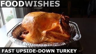 Fast Upside-Down Turkey – Food Wishes by Food Wishes
