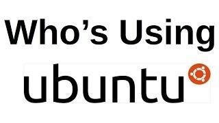 Video Who's Using Ubuntu MP3, 3GP, MP4, WEBM, AVI, FLV Juni 2018