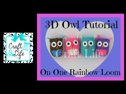 owl - Craft Life 3D Owl Tutorial on One Rainbow Loom ~ Copyright © 2014 Craft Life. All rights reserved. This material may not be published, broadcast, rewritten, rerecorded, remade or redistributed...