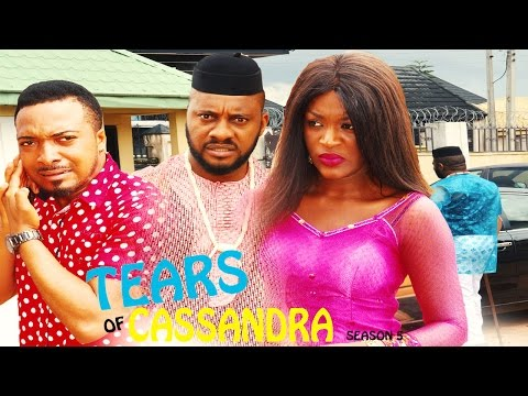 Tears Of Cassandra Season 5   - 2016 Latest Nigerian Nollywood Movie