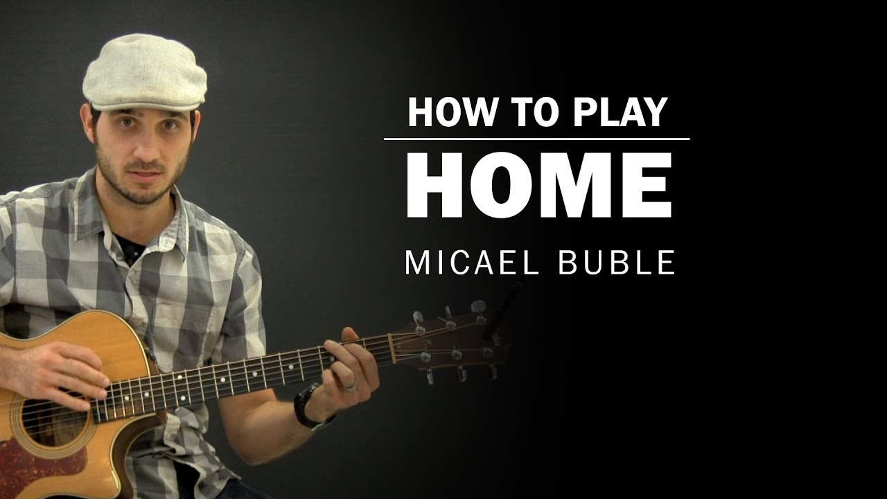 Home (Michael Buble) | How To Play | Beginner Guitar Lesson