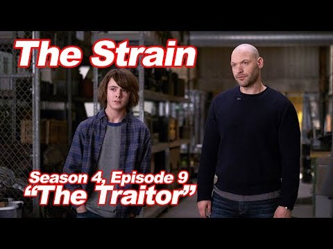"The Strain: Season 4, Episode 9: ""The Traitor"""