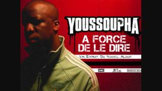 A force de le dire - Youssoupha.