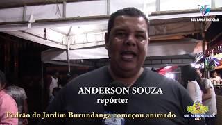 Resumo da primeira noite do 10º Pedrão do Bairro Jardim Burundanga, em Canavieiras - Bahia.