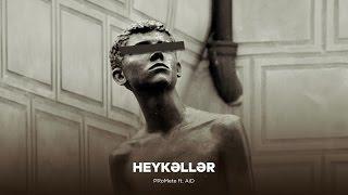 image of PRoMete feat. AiD — Heykəllər