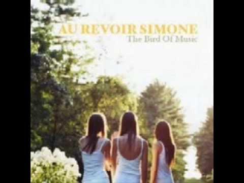Au Revoir Simone - The bird of music Full Album