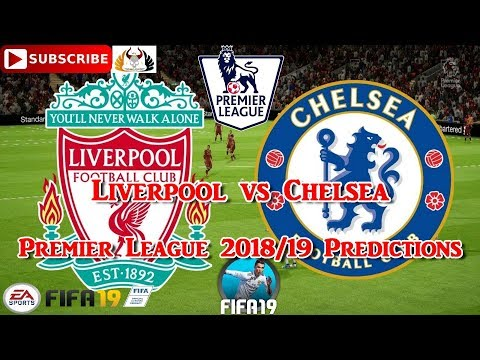 Liverpool Vs Chelsea | Premier League 2018-19 | Predictions FIFA 19