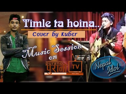 (#Must Watch ll TIMLE TA HOINA by Kuber ll Music Session...: 4 min, 26 sec.)