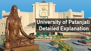 University of Patanjali: Detailed Explanation | Bhai Rakesh
