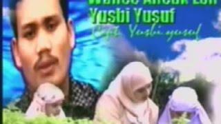 Video Yusbi Yusuf ~ Wahe Aneuk Lon MP3, 3GP, MP4, WEBM, AVI, FLV Agustus 2018