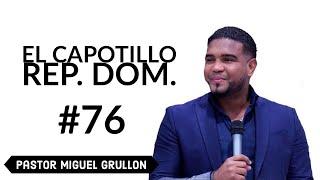 Miguel Grullon. Republica Dominicana El Capotillo.