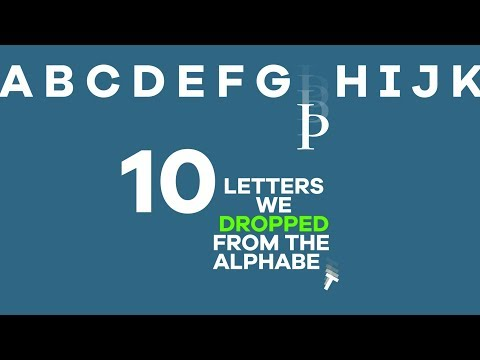 10 Letters We Dropped From The Alphabet