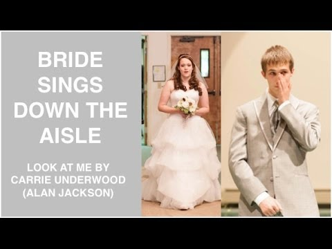 Bride Sings Carrie Underwood as She Walks Down the Aisle