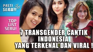 Download Video TOP 7 Transgender Cantik asal Indonesia yang Terkenal dan Viral! MP3 3GP MP4