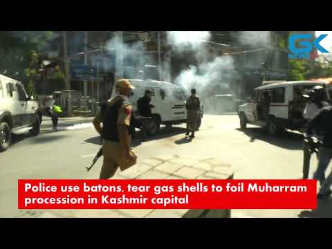 Muharram Police use batons, tear gas shells to foil Muharram procession in Kashmir