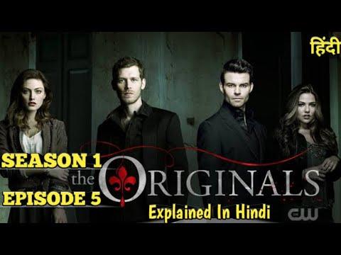 The Originals Season 1 Episode 5 Explained In Hindi | The Originals Series