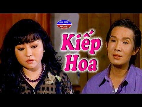 Cai Luong Kiep Hoa - Thời lượng: 3 giờ và 2 phút.
