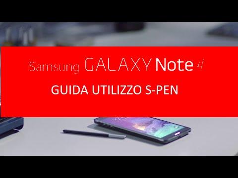 Guida S-Pen Samsung Galaxy Note 4: come utilizzarla al meglio