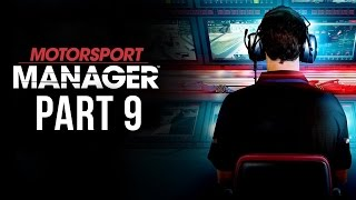 Motorsport Manager Gameplay Walkthrough Part 9 - MIXED CONDITIONS (Career Mode)