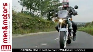8. 2002 BMW F650 CS Brief Overview - With Richard Hammond