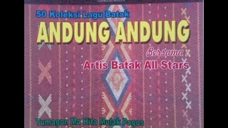 Video 50 Koleksi Lagu Batak Andung Andung, Vol. 1 MP3, 3GP, MP4, WEBM, AVI, FLV Juni 2018