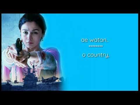 Ae watan(Raazi) lyrical video with translation in english