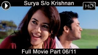 Surya Son Of Krishnan Telugu Full Movie Part 06/11 (Surya, Sameera Reddy, Simran)