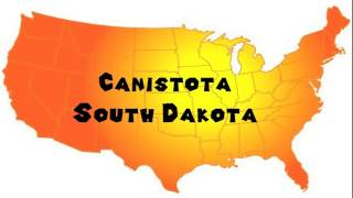 Canistota (SD) United States  city photos : How to Say or Pronounce USA Cities — Canistota, South Dakota