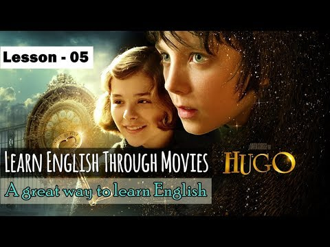 Learn English Through Movies | Hugo | Part 05 | For Indian, Spanish and Bangladeshi students
