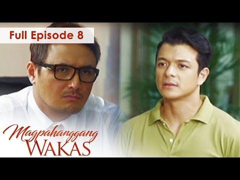 Full Episode 8 | Magpahanggang Wakas