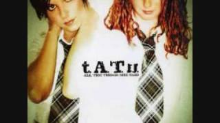 Tatu - All The Things She Said HQ (Male Version)