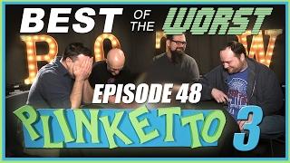 Video Best of the Worst: Episode 48: Plinketto #3 MP3, 3GP, MP4, WEBM, AVI, FLV Februari 2019