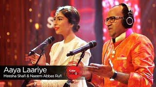 Aaya Laariye, Meesha Shafi & Naeem Abbas Rufi,