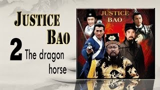 Nonton                Justice Bao                02             The Dragon Horse Eng Sub Film Subtitle Indonesia Streaming Movie Download