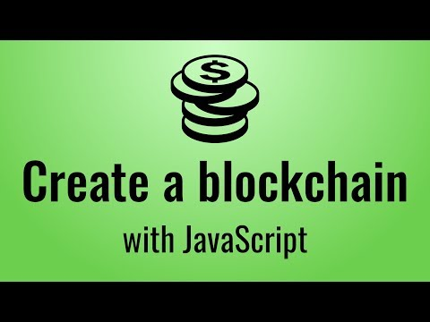 Creating A Blockchain With Javascript (Blockchain, Part 1)