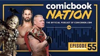 ComicBook Nation Episode #55: Scary Stories to Tell in the Dark Review & WWE Summer Slam Preview by Comicbook.com