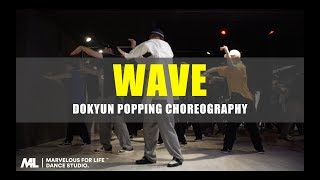 Dokyun – Popping Choreography – Wave