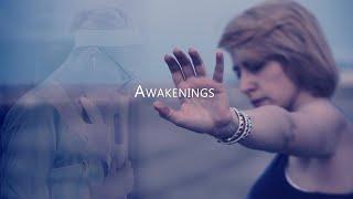 Awakenings (the awakenings of the consciousness)