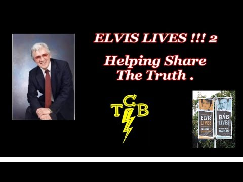 """ELVIS LIVES !!!  2  """" Helping Share The Truth """"  --- 2 of 4"""
