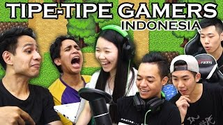 Video TIPE TIPE GAMERS INDONESIA #1 MP3, 3GP, MP4, WEBM, AVI, FLV Desember 2017