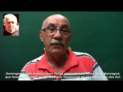 Gravações da voz do Monsenhor João Benvegnú, um breve histórico - 03-01-16