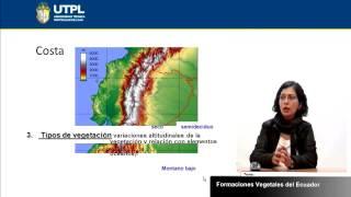 UTPL FORMACIONES VEGETALES DEL ECUADOR [(GESTIÓN AMBIENTAL)(ECOSISTEMAS DEL ECUADOR)]