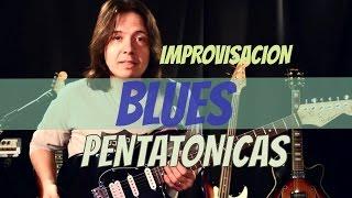 Video Improvisación Blues Pentatónicas 1 Tutorial #2 MP3, 3GP, MP4, WEBM, AVI, FLV Oktober 2018