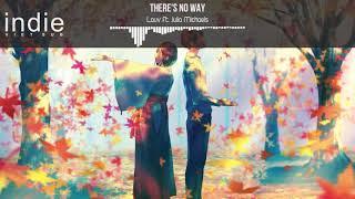 [Vietsub+Lyrics] Lauv ft. Julia Michaels - There's No Way