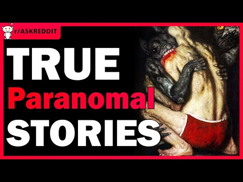 Paranormal Stories that will scare the crap out of you